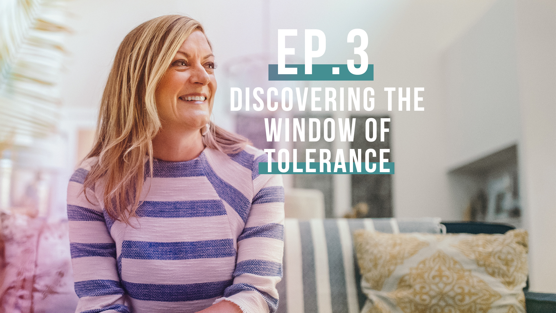 Discovering Your Window Of Tolerance: Let's Be Real Podcast, Ep. 3