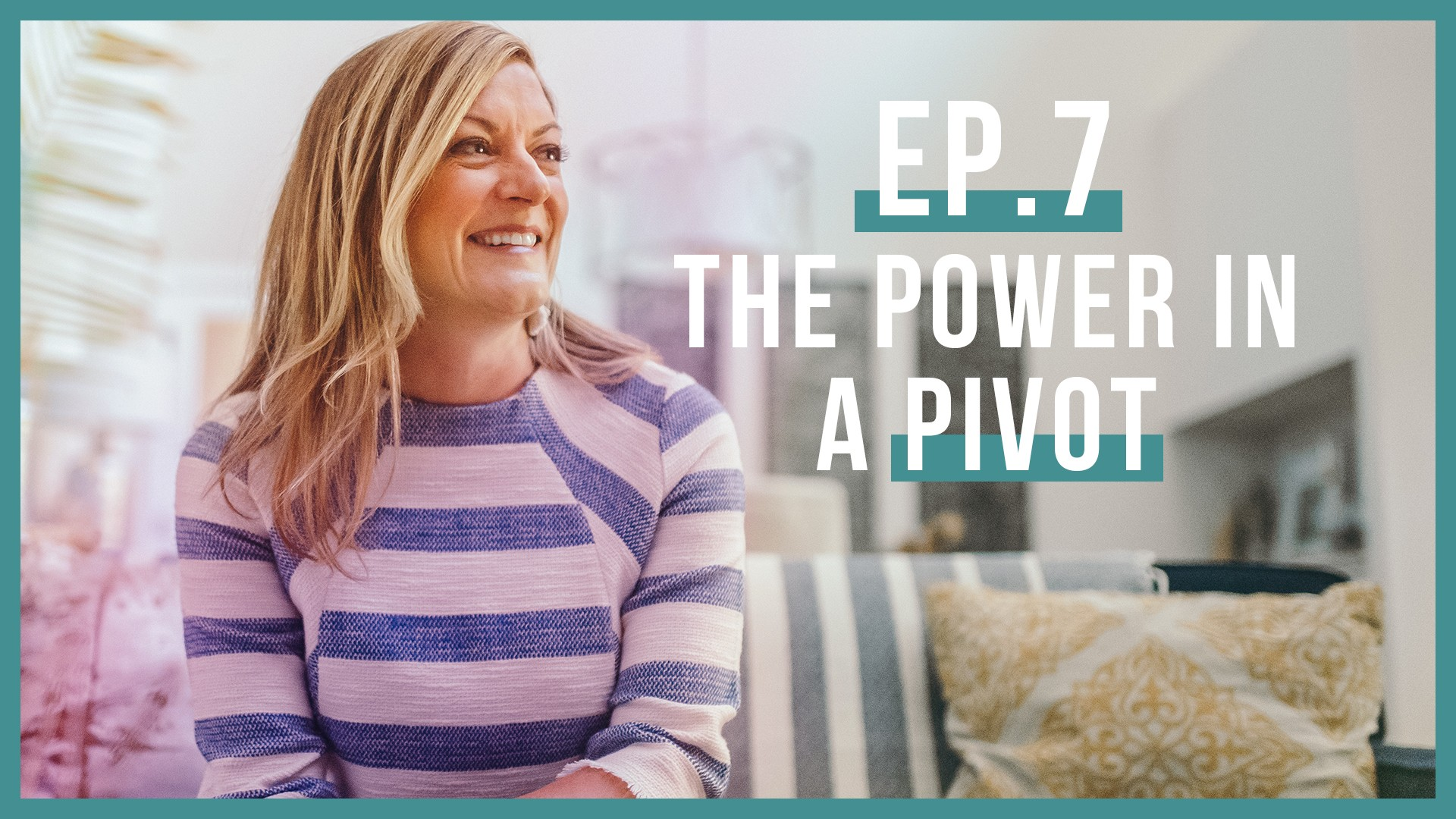 The Power in a Pivot…A Conversation with Jo Saxton (Let's Be Real, Ep. 7)